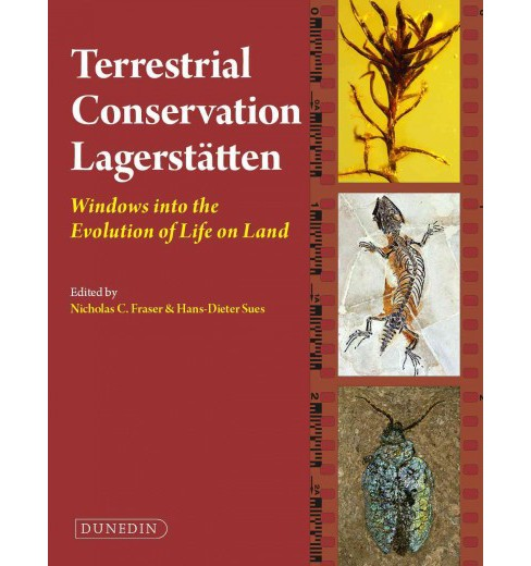 Terrestrial Conservation Lagerstatten : Windows into the Evolution of Life on Land -  (Hardcover) - image 1 of 1