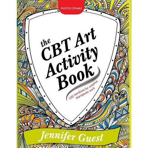 The CBT Art Activity Book - by  Jennifer Guest (Paperback) - image 1 of 1