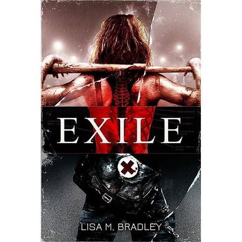 Exile - by  Lisa M Bradley (Paperback) - image 1 of 1