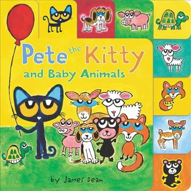 Pete the Kitty & Baby Animals by James Dean (Board Book)