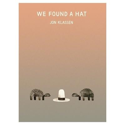 We Found a Hat (Hardcover)by Jon Klassen