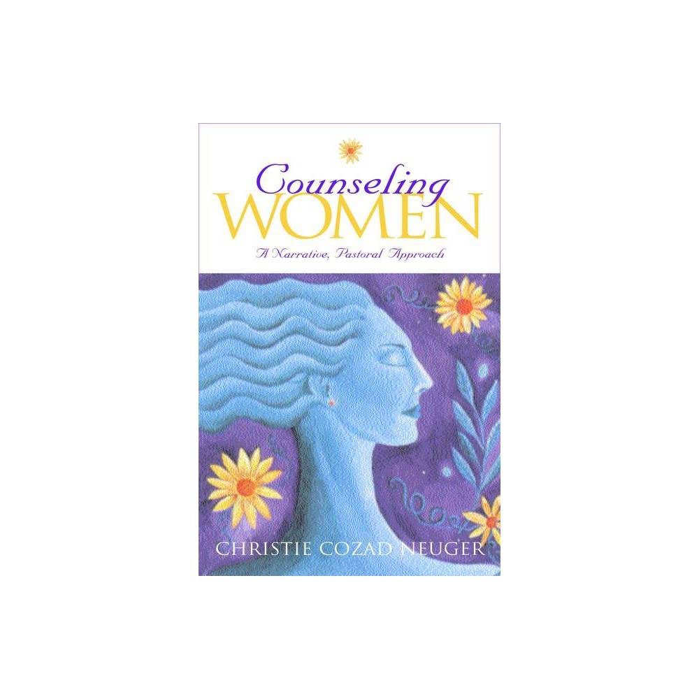 Counseling Women By Christie Cozad Neuger Paperback