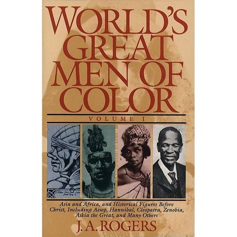 World's Great Men of Color, Volume I - by  J a Rogers (Paperback) - image 1 of 1