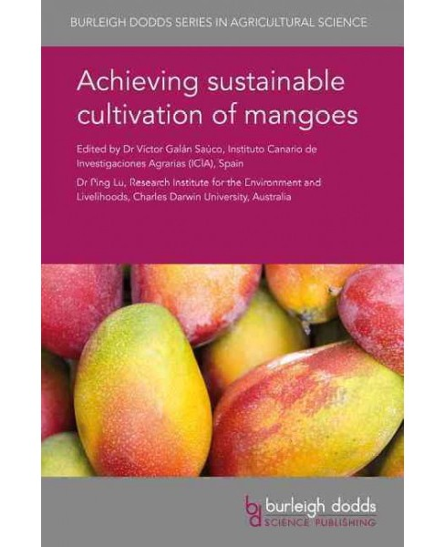 Achieving Sustainable Cultivation of Mangoes -  (Hardcover) - image 1 of 1