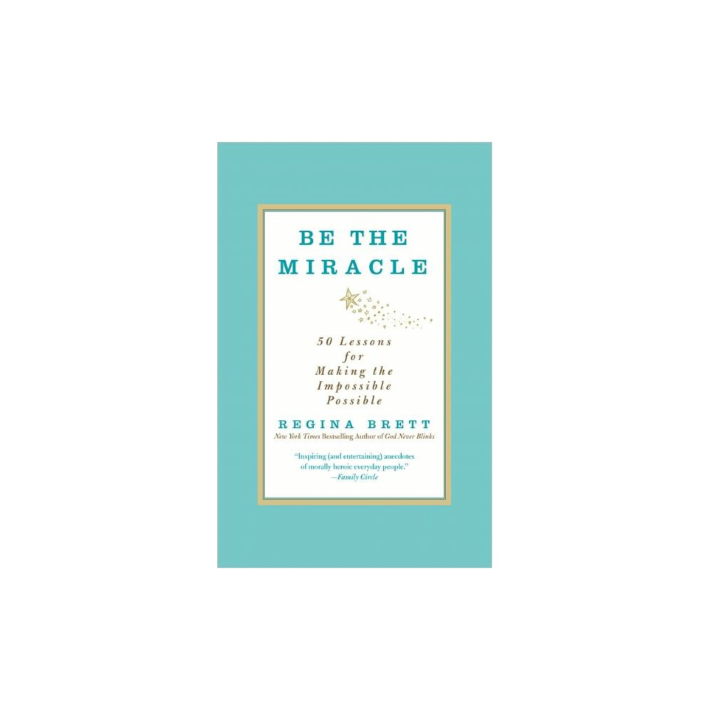 Be the Miracle (Paperback)