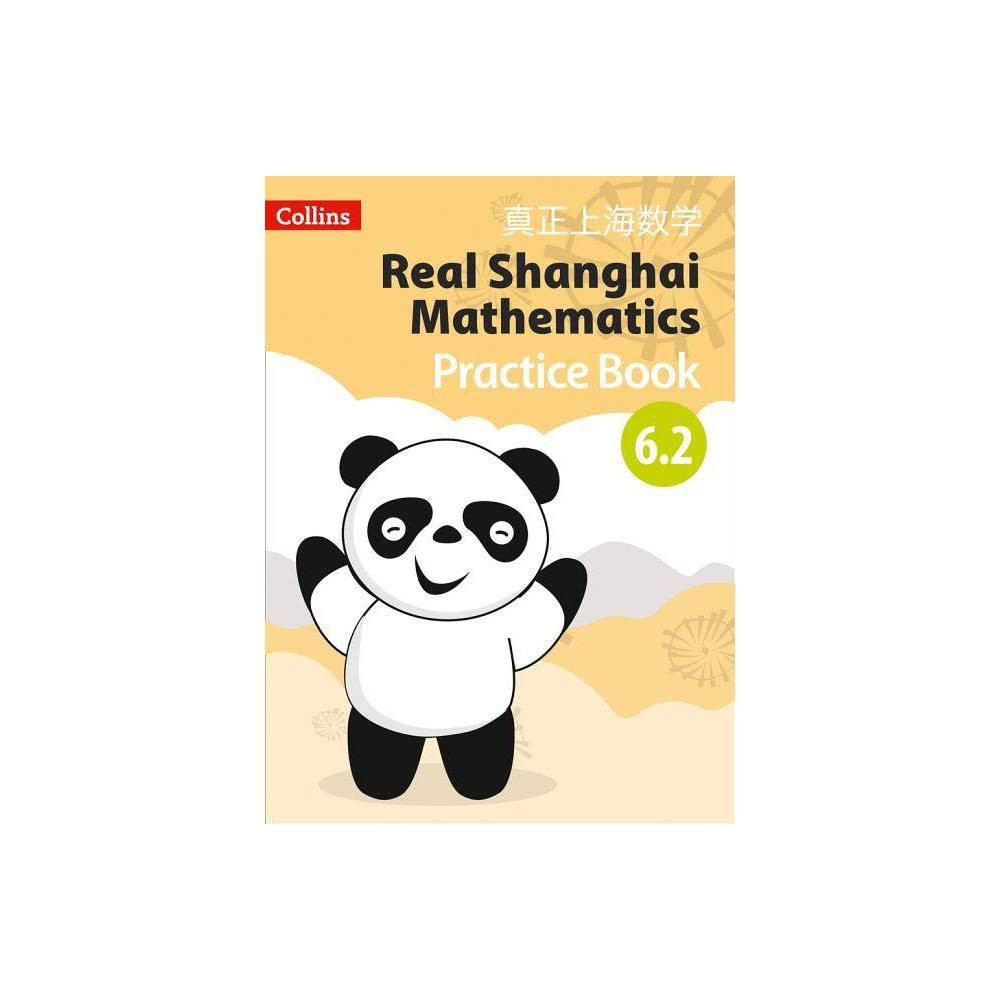Real Shanghai Mathematics Pupil Practice Book 6 2 Paperback