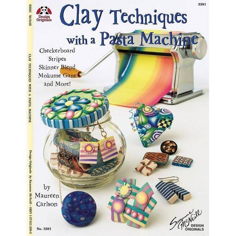 Clay Techniques with a Pasta Machine - by  Maureen Carlson (Paperback) - image 1 of 1