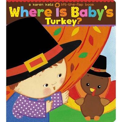 Where is Baby's Turkey? (Board Book)(Karen Katz)