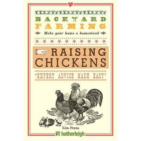 Backyard Farming: Raising Chickens - by  Kim Pezza (Paperback) - image 1 of 1