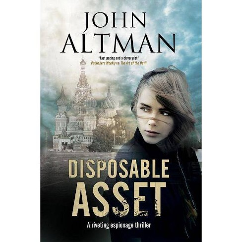 Disposable Asset - by  John Altman (Hardcover) - image 1 of 1