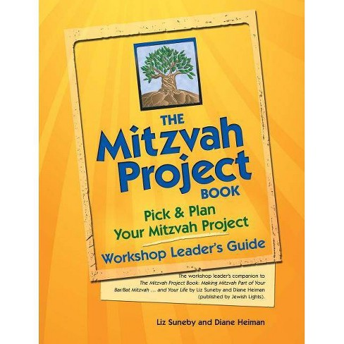 The Mitzvah Project Book--Workshop Leader's Guide - by  Diane Heiman & Liz Suneby (Paperback) - image 1 of 1