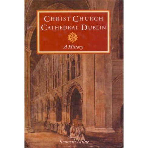 Christ Church Cathedral Dublin - (Paperback) - image 1 of 1