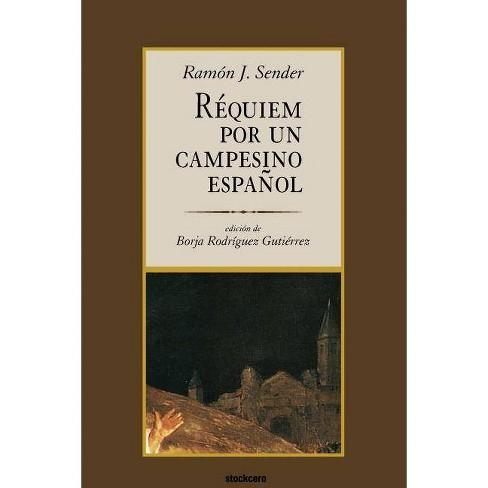 R�quiem por un campesino espa�ol - by  Ramon J Sender (Paperback) - image 1 of 1