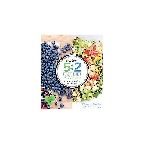 essential 5 2 fast diet planner more than 100 recipes plus 4 weeks