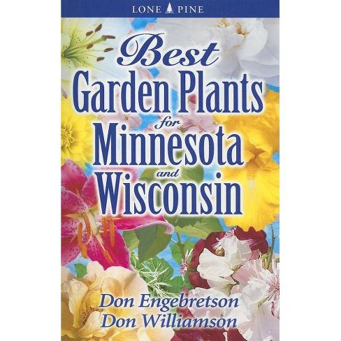 Best Garden Plants for Minnesota and Wisconsin - (Best Garden Plants For...) (Paperback) - image 1 of 1