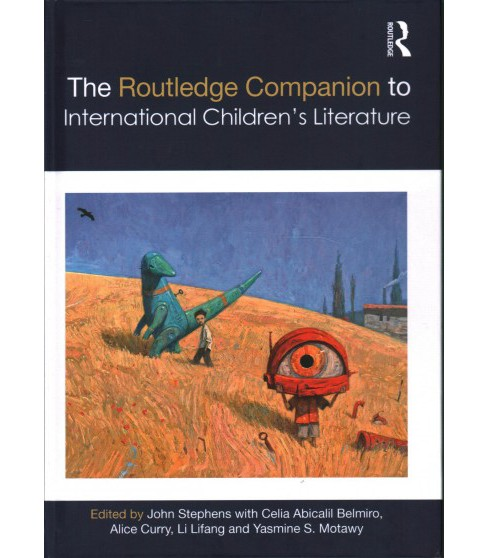 Routledge Companion to International Children's Literature -  (Hardcover) - image 1 of 1