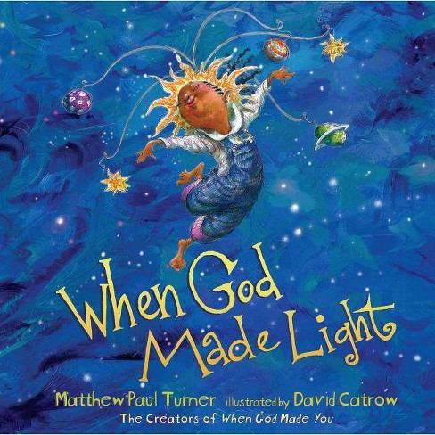 When God Made Light - by  Matthew Paul Turner (Hardcover) - image 1 of 1