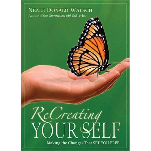 Recreating Your Self - by  Neale Donald Walsch (Paperback) - image 1 of 1