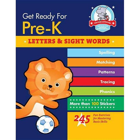 Get Ready for Pre-K: Letters & Sight Words - (Get Ready for School) by  Heather Stella (Paperback) - image 1 of 1