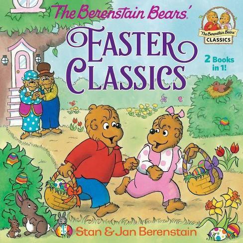 Berenstain Bears Easter Classics -  by Stan Berenstain & Jan Berenstain (Paperback) - image 1 of 1