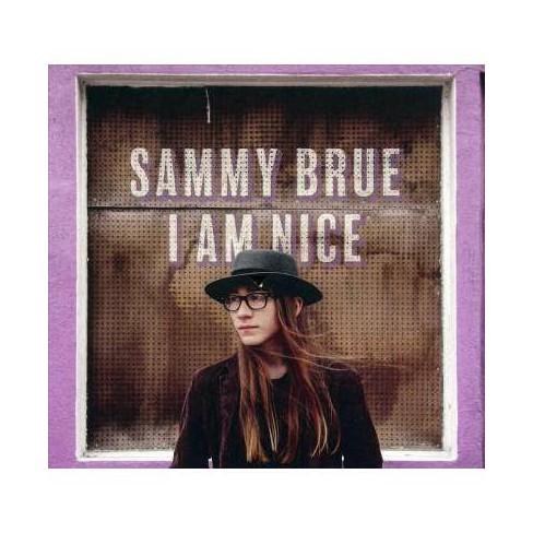 Sammy Brue - I Am Nice (CD) - image 1 of 1
