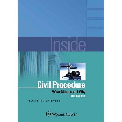 Inside Civil Procedure - 3rd Edition by  Howard M Erichson (Paperback)