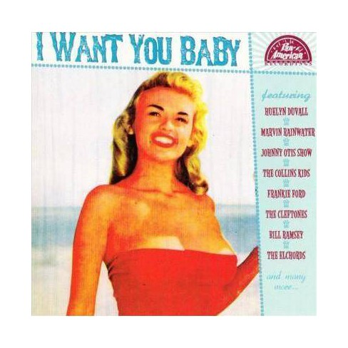 Various - I Want You Baby (CD) - image 1 of 1