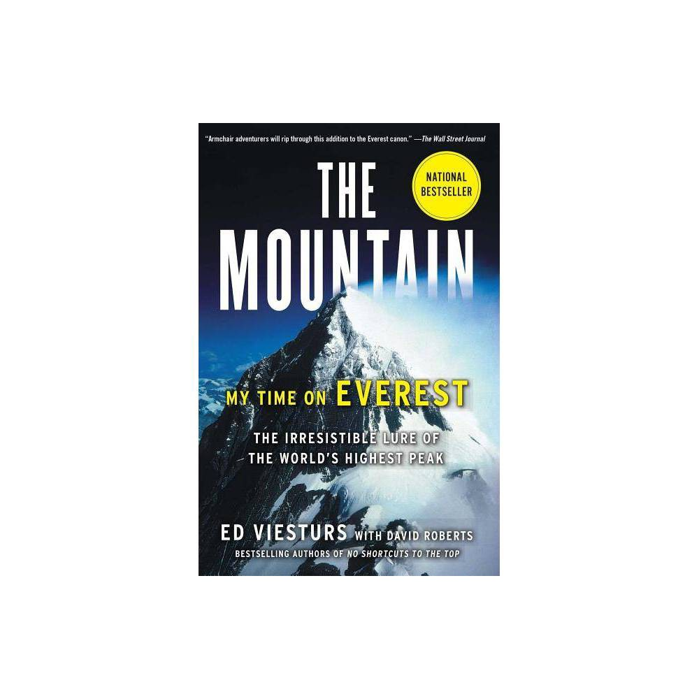 The Mountain By Ed Viesturs Paperback