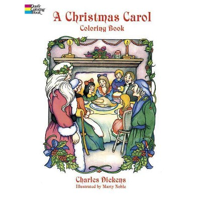 - A Christmas Carol Coloring Book - (Dover Holiday Coloring Book) Abridged By  Charles Dickens (Paperback) : Target