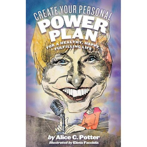 Create Your Personal Power Plan - by  Alice Potter (Paperback) - image 1 of 1