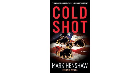 Cold Shot (Reissue) (Paperback) (Mark Henshaw) - image 1 of 1