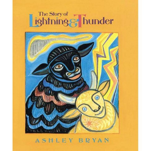 The Story of Lightning and Thunder - by  Ashley Bryan (Hardcover) - image 1 of 1