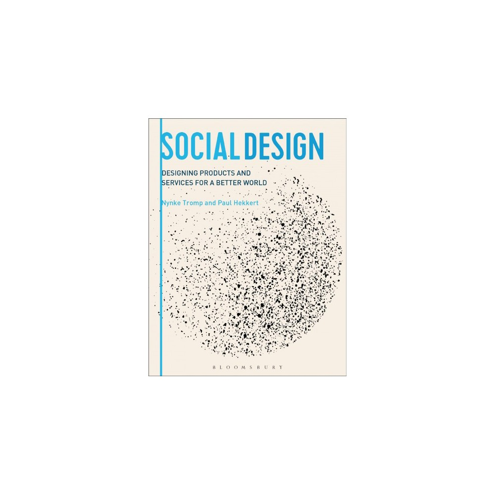 Designing for Society : Products and Services for a Better World - (Paperback)