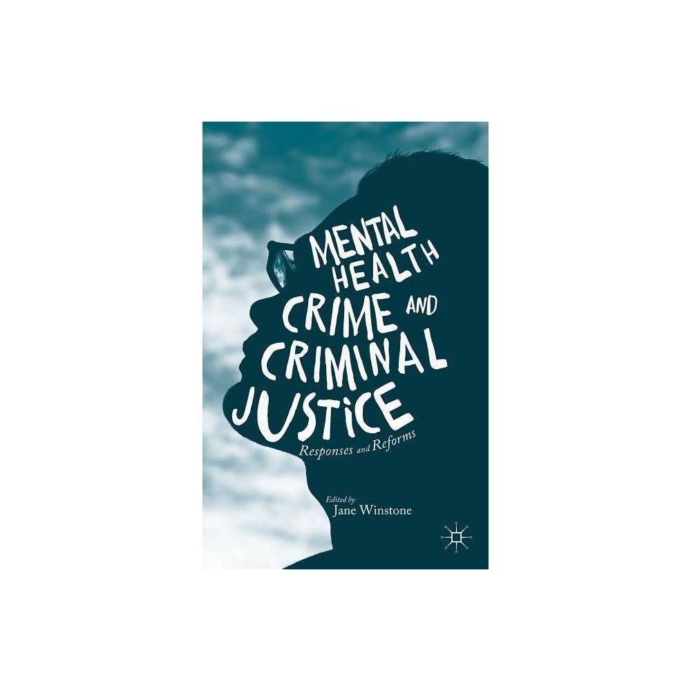 Mental Health, Crime and Criminal Justice - (Paperback)