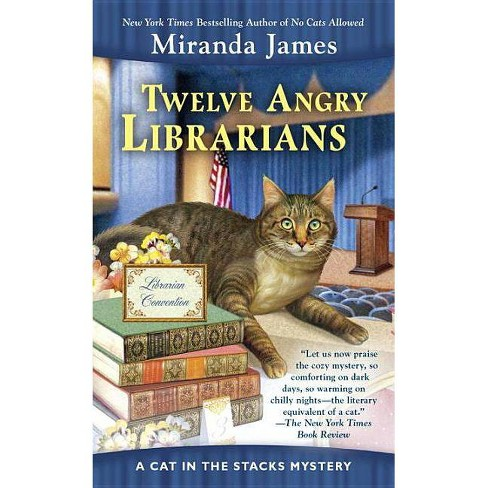 Twelve Angry Librarians - (Cat in the Stacks Mystery) by  Miranda James (Paperback) - image 1 of 1