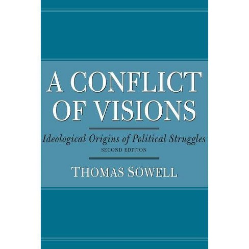 A Conflict of Visions - by  Thomas Sowell (Paperback) - image 1 of 1