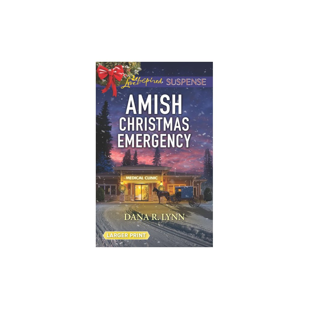 Amish Christmas Emergency - Lgr by Dana R. Lynn (Paperback)