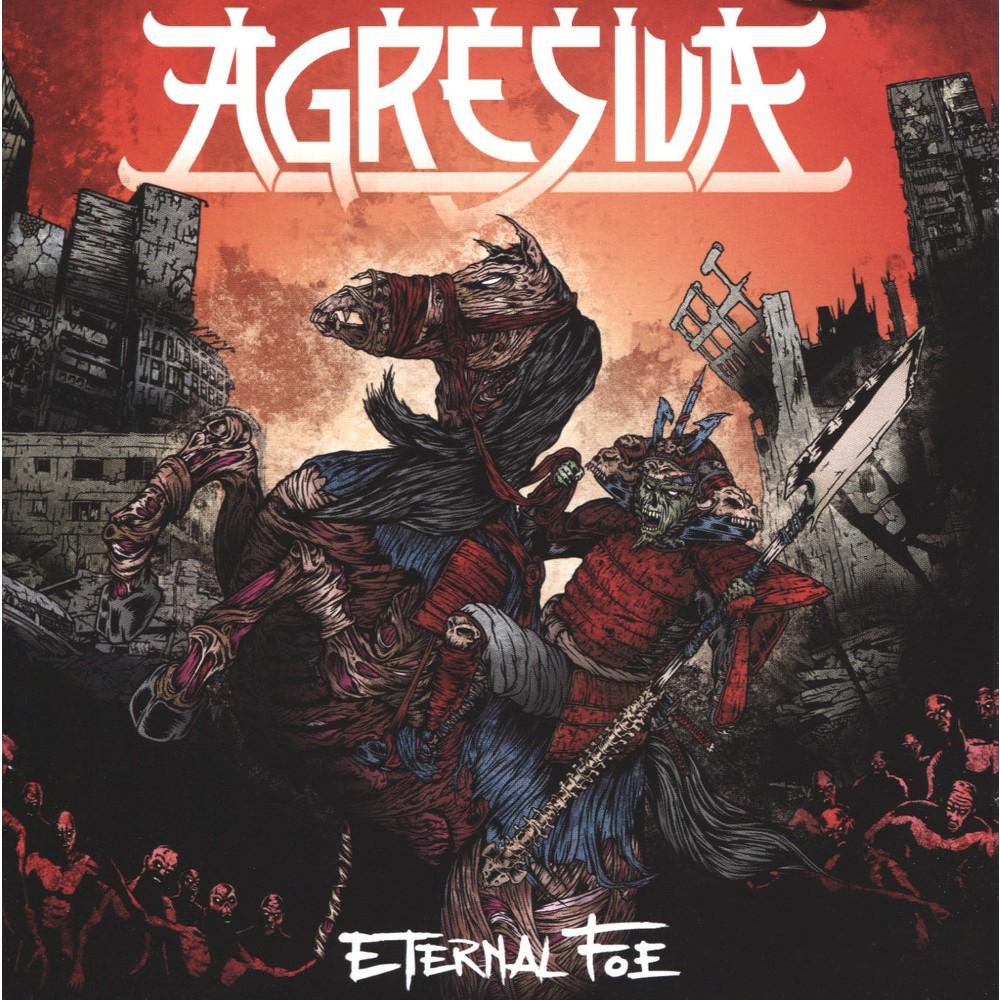 Agresiva - Eternal Foe (CD)