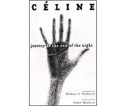 Journey to the End of the Night (Paperback) (Louis-Ferdinand Celine & Ralph Manheim) - image 1 of 1