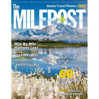 The Milepost 2021 - 73rd Edition (Paperback)