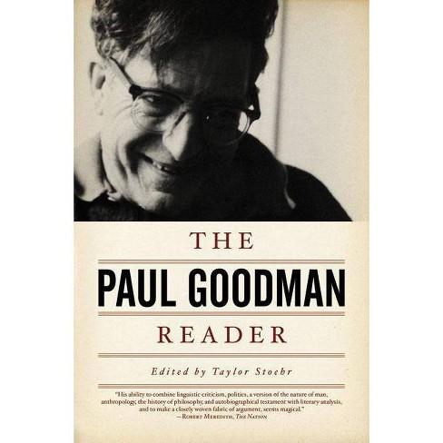 The Paul Goodman Reader - (Paperback) - image 1 of 1