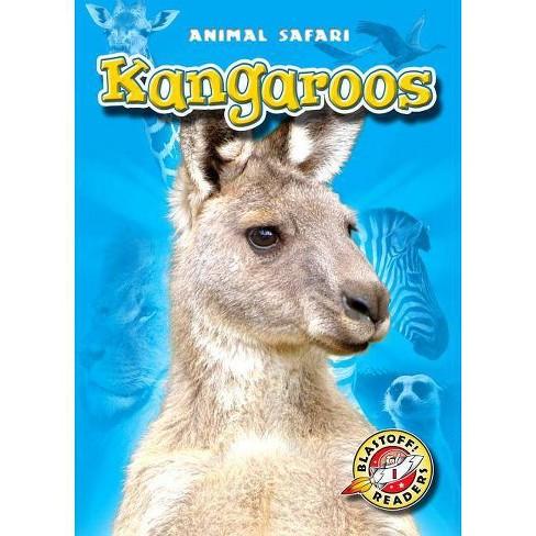 Kangaroos - (Blastoff! Readers: Animal Safari) by  Kari Schuetz (Hardcover) - image 1 of 1