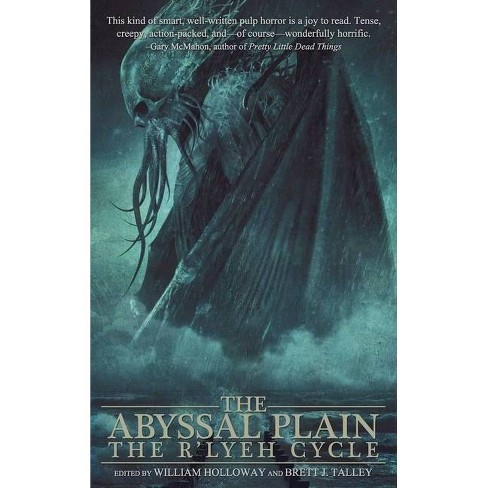 The Abyssal Plain - by  William Holloway & Brett J Talley & Michelle Garza (Hardcover) - image 1 of 1