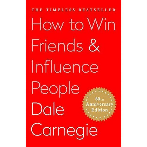 How to Win Friends and Influence People - by  Dale Carnegie (Hardcover) - image 1 of 1