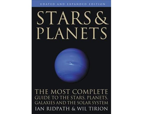 Stars & Planets : The Complete Guide to the Stars,Constellations, and the Solar System - Updated - image 1 of 1