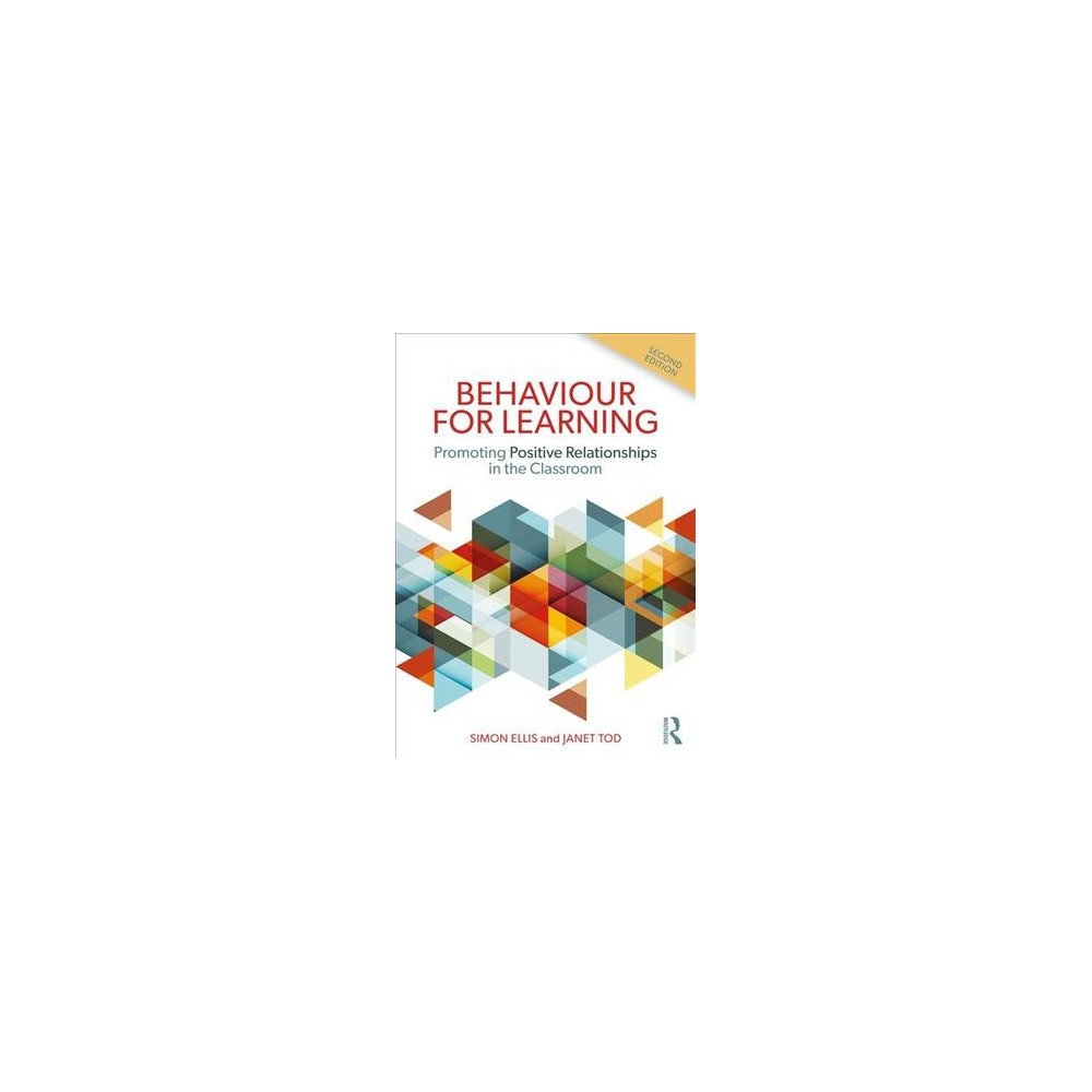 Behaviour for Learning : Promoting Positive Relationships in the Classroom - 2 (Paperback)