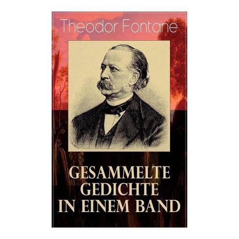 Gesammelte Gedichte in einem Band - by  Theodor Fontane (Paperback) - image 1 of 1
