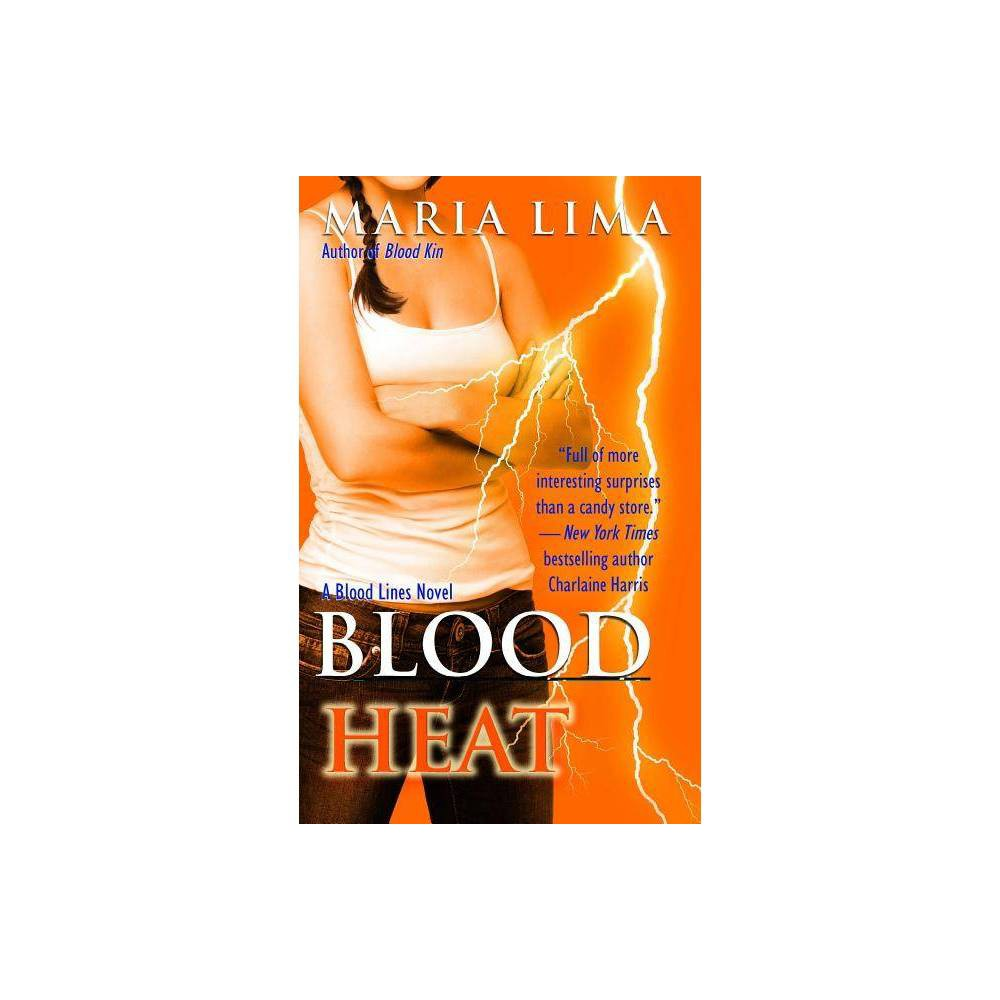 Blood Heat By Maria Lima Paperback