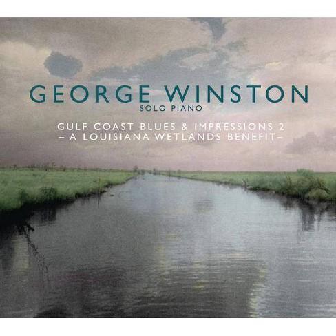 George Winston - Gulf Coast Blues & Impressions 2: A Louisiana Wetlands Benefit (CD) - image 1 of 1