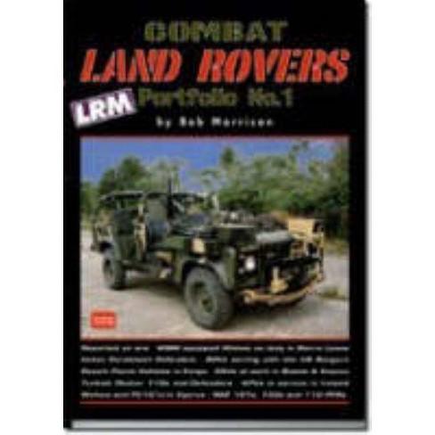 Combat Land Rovers Portfolio No. 1 - by  R M Clarke (Paperback) - image 1 of 1